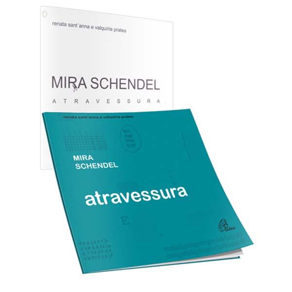 Mira Schendel: atravessura