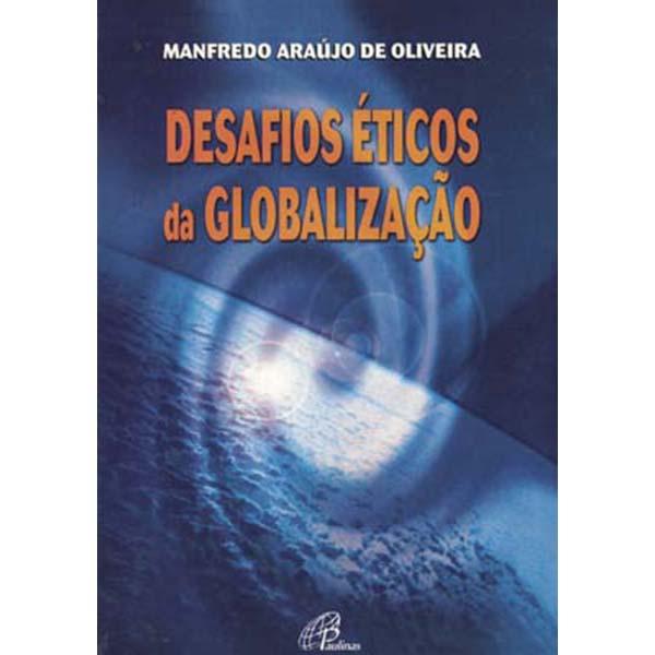 Desafios éticos da globalização