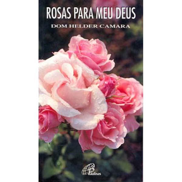 Rosas para meu Deus