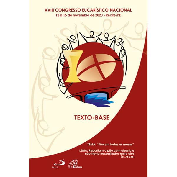 XVIII Congresso Eucarístico Nacional - Texto base