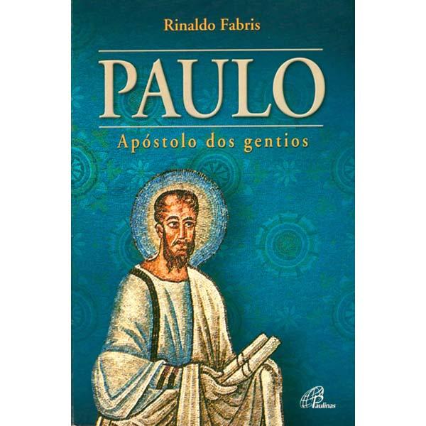 Paulo: Apóstolo dos Gentios