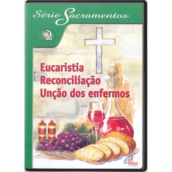 Eucaristia, reconciliação, unção dos enfermos - S.Sacramentos2 - 114 min.