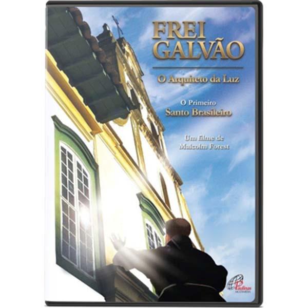 Frei Galvão - O Arquiteto da luz - 70min.