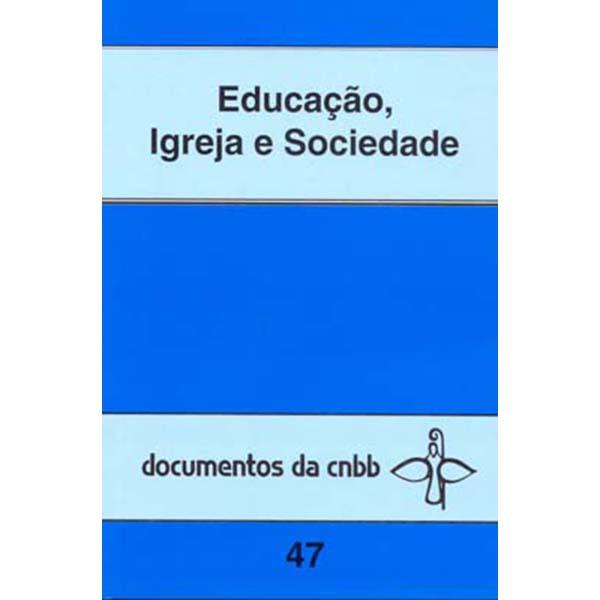 Educação, Igreja e sociedade - 47