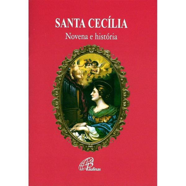 Santa Cecília - novena e história