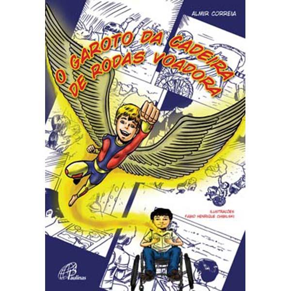 Garoto da cadeira de rodas voadora (O)