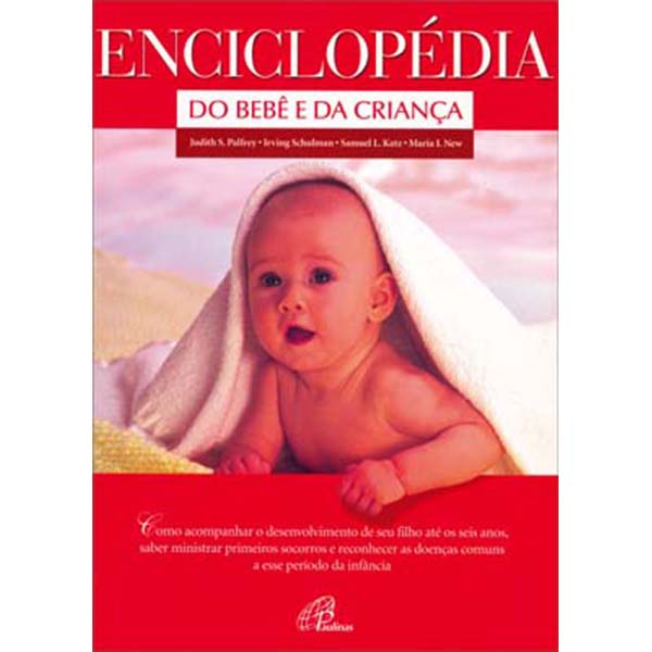 Enciclopédia do bebê e da criança