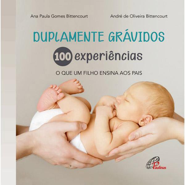 Duplamente grávidos: 100 experiências