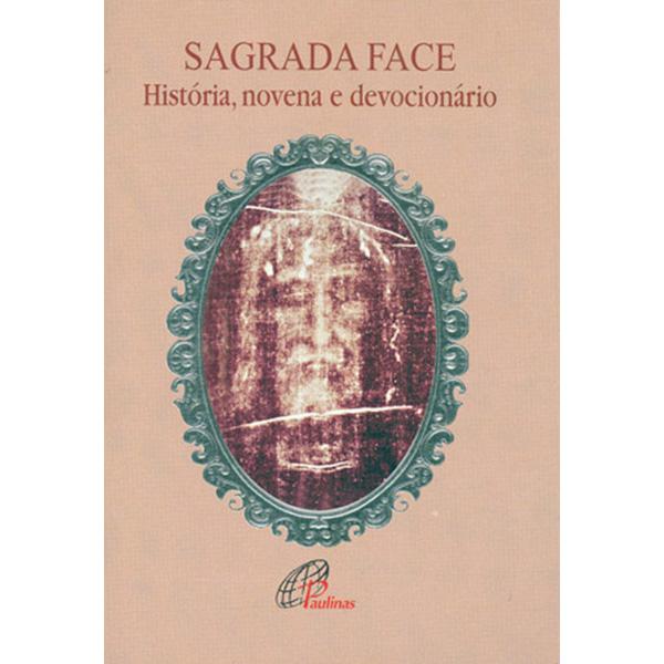 Sagrada face: história, novena e devocionário
