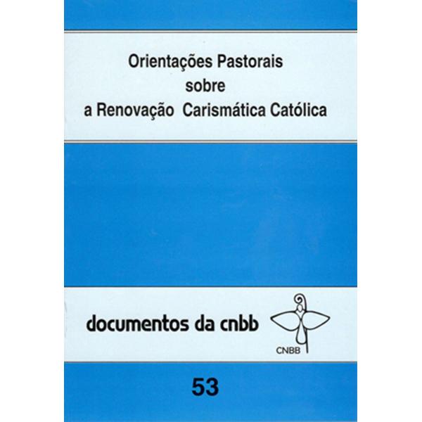 Orientações pastorais sobre a Renovação Carismástica - 53