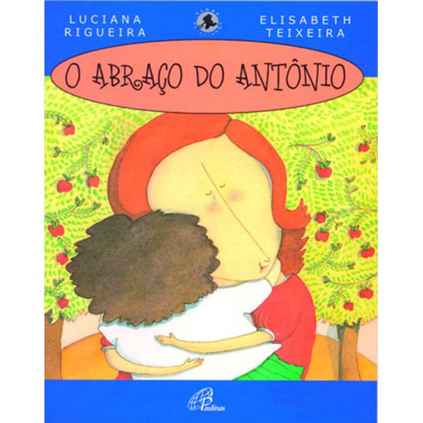 Abraço do Antônio (O) - com braile