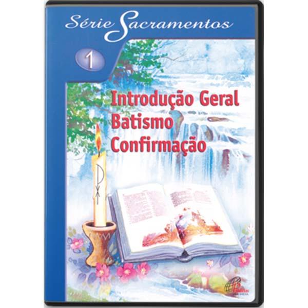 Introdução geral, batismo, confirmação - S. Sacramentos1 - 114 min.