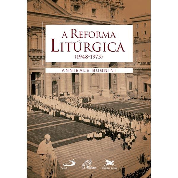 Reforma litúrgica (A) (1948 - 1975)