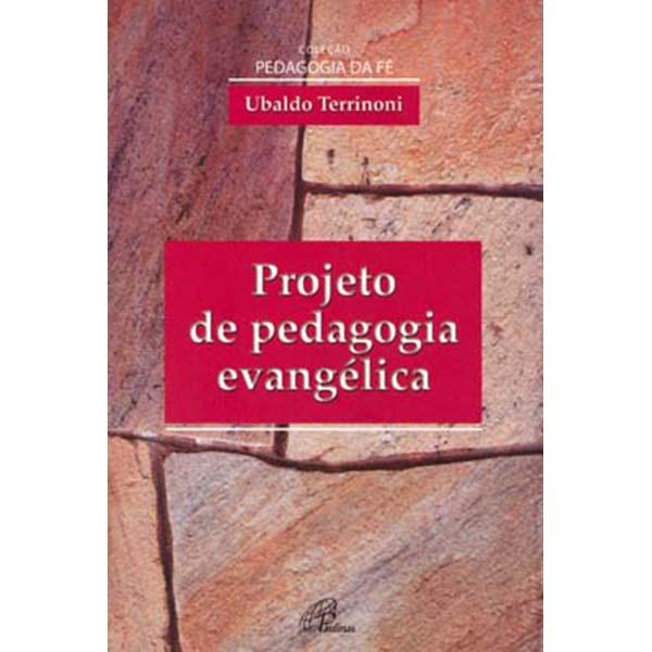 Projeto de pedagogia evangélica