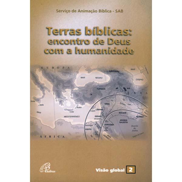 Terras bíblicas: encontro de Deus com a humanidade