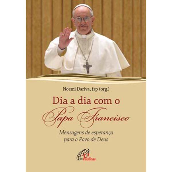 Dia a dia com o Papa Francisco