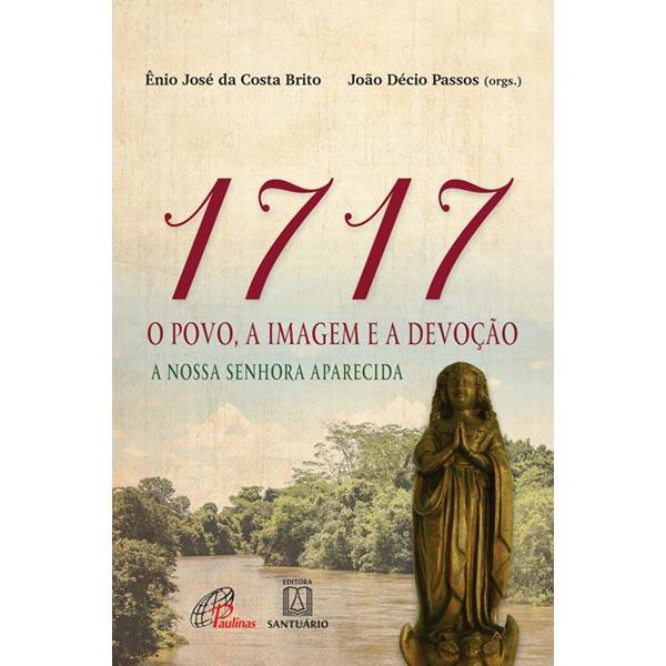 1717: o povo, a imagem e a devoção