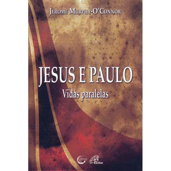 Jesus e Paulo