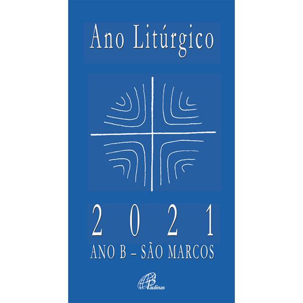 Ano Litúrgico B - 2021 - Formato grande