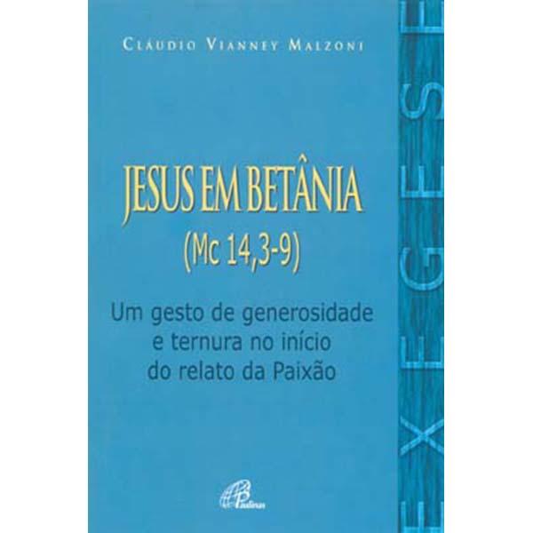 Jesus em Betânia (Mc 14, 3-9)