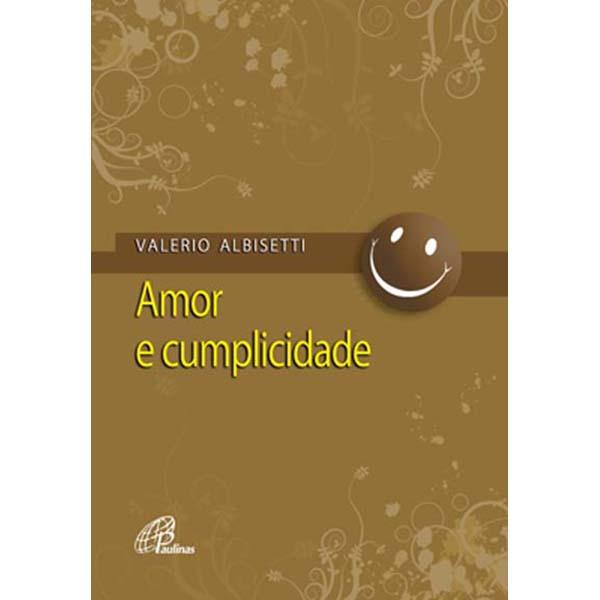 Amor e cumplicidade