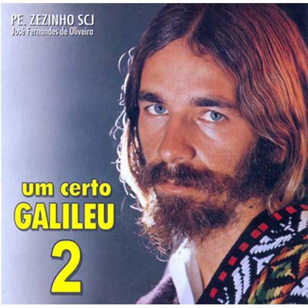 Um certo galileu 2 - Pe. Zezinho