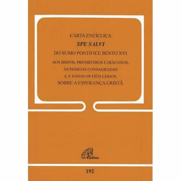 Carta Enciclica Spe Salvi sobre a esperança cristã - 192
