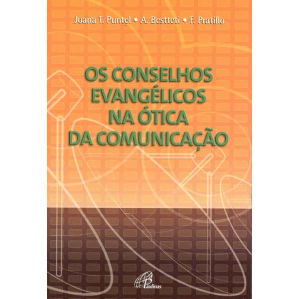 Conselhos evangélicos na ótica da comunicação (Os)