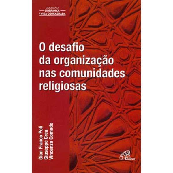 Desafio da organização nas comunidades religiosas