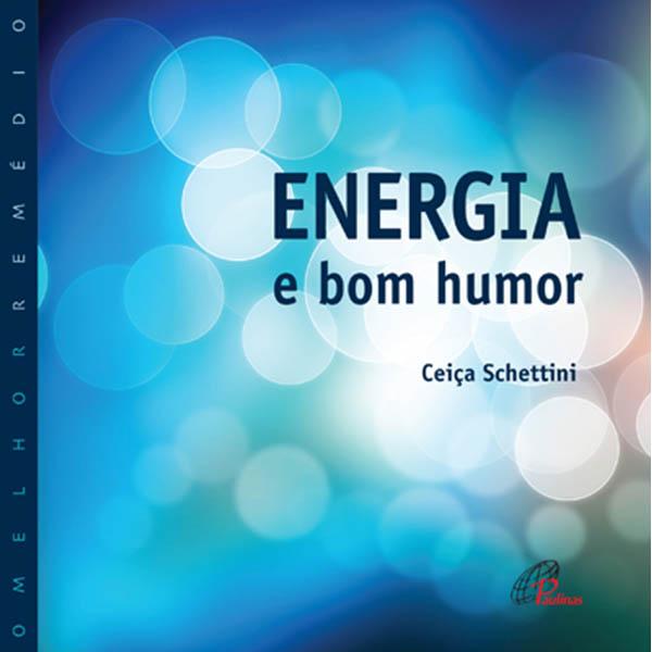 Energia e bom humor
