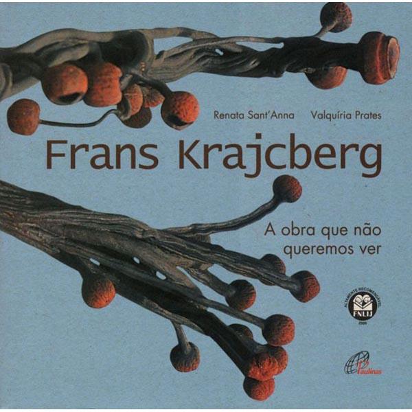 Frans Krajcberg: a obra que não queremos ver
