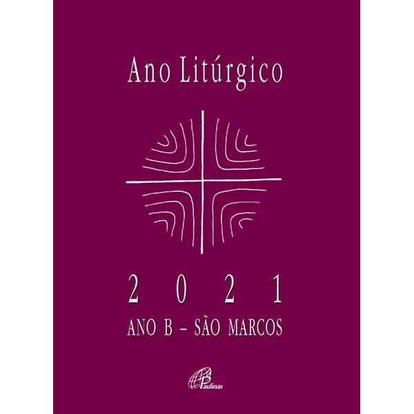 Ano Litúrgico B 2021 - Semanal
