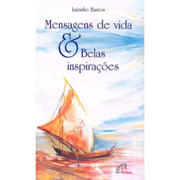 Mensagens de vida e belas inspirações