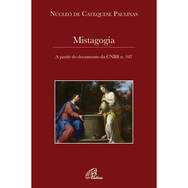 Mistagogia - A partir do documento da CNBB n.107