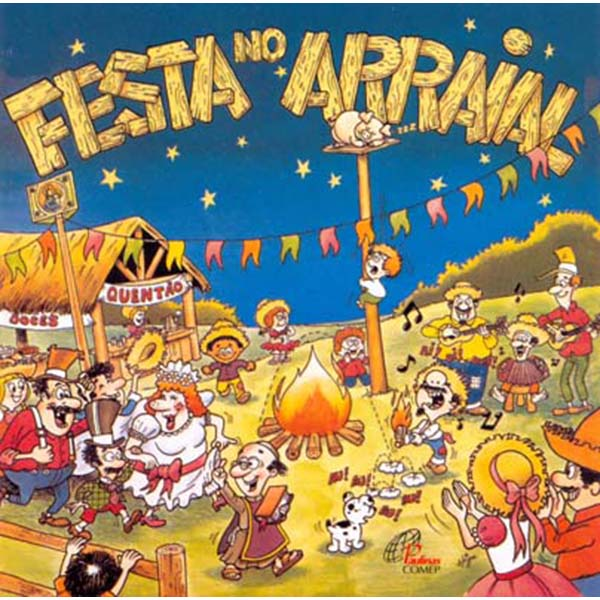 Festa no Arraial - Dalva,  Zé Coqueiro e Liceu Canarinhos de Jesus