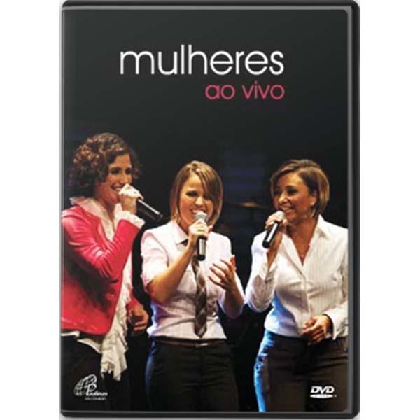 Mulheres Ao Vivo - Cantores de Deus  DVD - 77min.