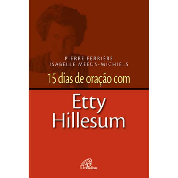 15 dias de oração com Etty Hillesum