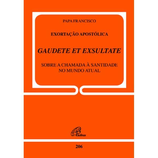 Exortação Apostólica GAUDETE ET EXSULTATE - Doc. 206