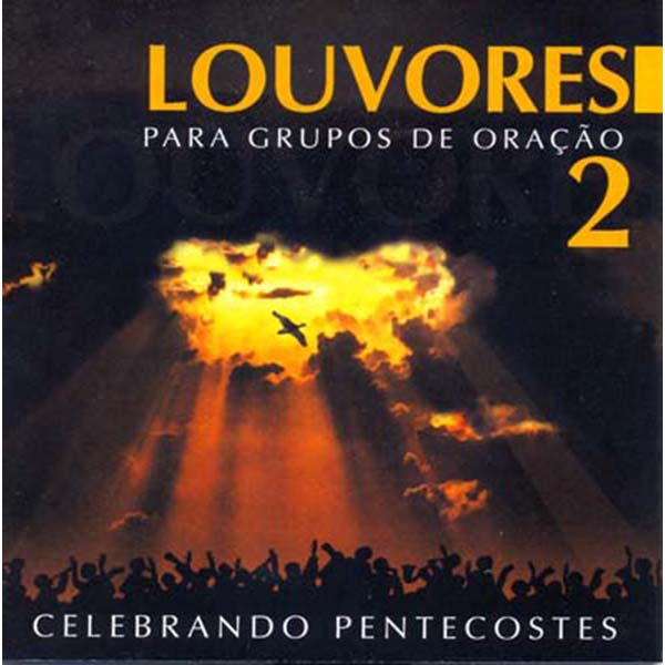 Louvores para grupos de oração - vol. 2