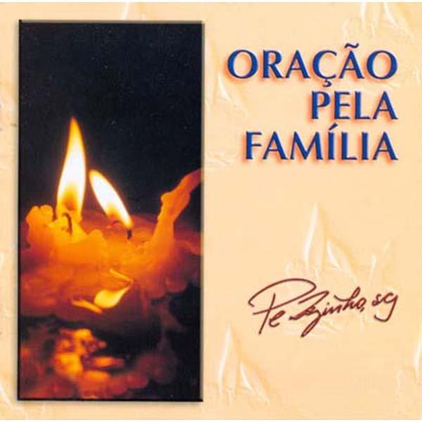 Oração pela família - Pe. Zezinho, scj