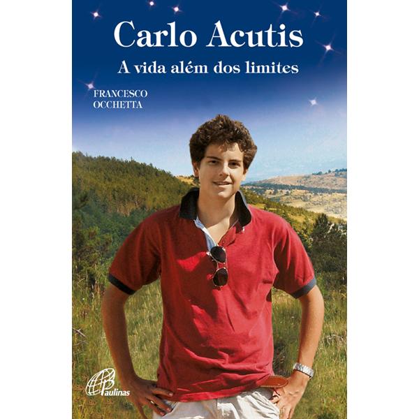 Carlo Acutis: a vida além dos limites