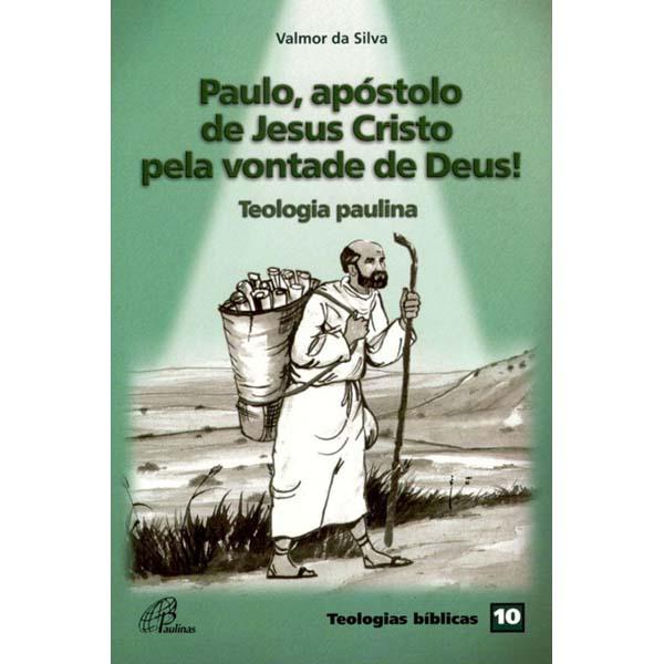 Paulo, apóstolo de Jesus Cristo pela vontade de Deus!