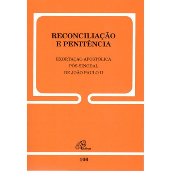 Reconciliação e penitência - 106