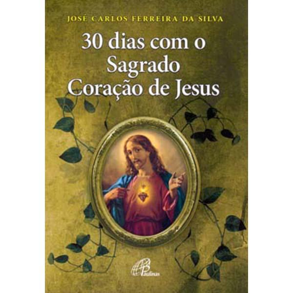 30 dias com o Sagrado Coração de Jesus