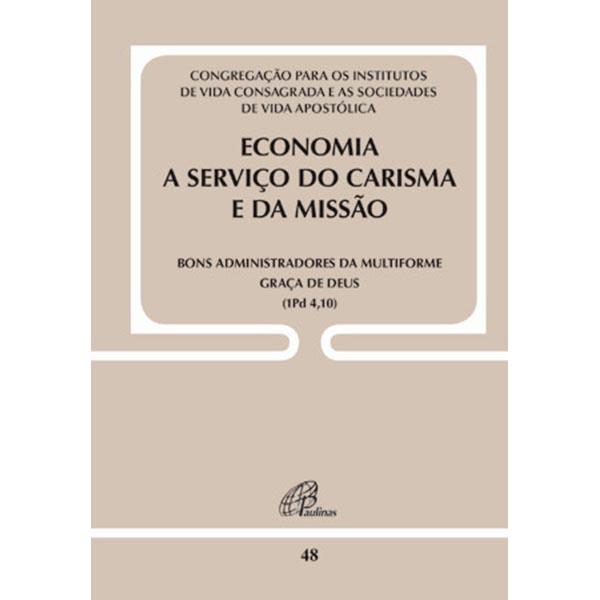 Economia a serviço do carisma e da missão - Doc. 48