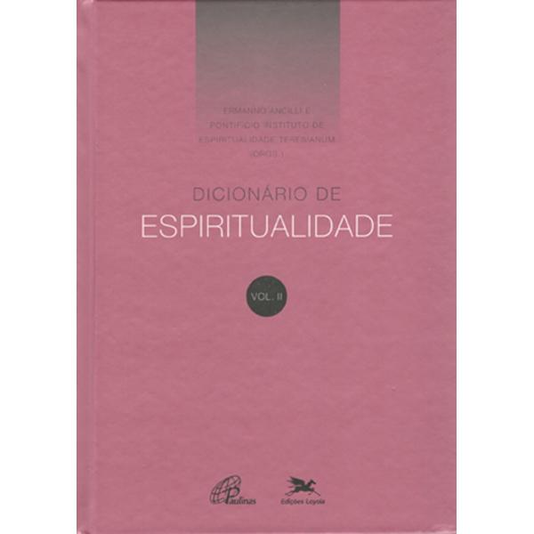 Dicionário de espiritualidade - Vol. II