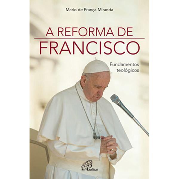 Reforma de Francisco (A)