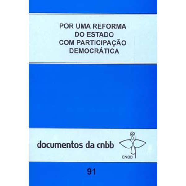 Por uma reforma do Estado com participação democrática - Doc. 91