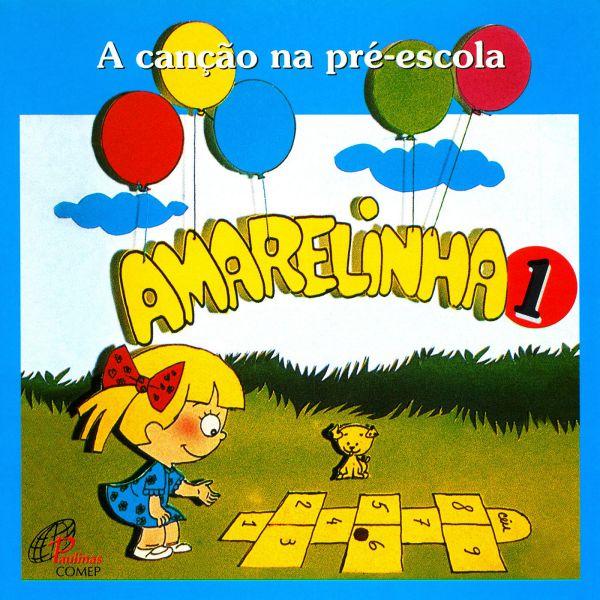 Canção na pré-escola (A) - Amarelinha 1