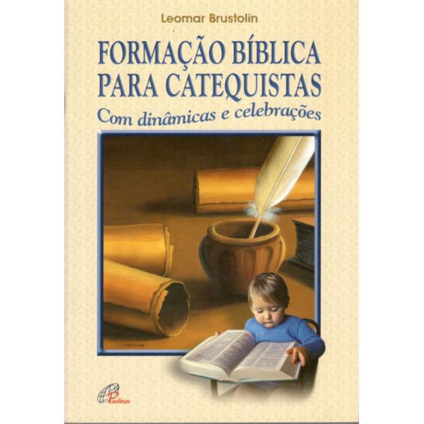 Formação bíblica para catequistas com dinâmicas e celebrações